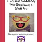 There Was an Old Lady Who Swallowed a Shell Retelling Art