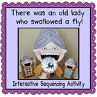There was an old lady who swallowed a fly! (Sequencing Activity)