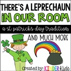 There's A Leprechaun in our Room:  A St. Patrick's Day Tra