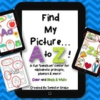 Find My Picture...A To Z!  Hands-On Phonics Fun! Color & B