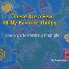 These Are a Few of My Favorite Things- Kindergarten Writin