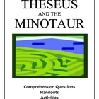 Theseus and the Minotaur - Questions, Handouts, Activities