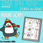 Thin Ice Beginning Sight Words Roll, Say, Keep