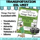 Things That Go! J-Z Advanced Grammar, vocabulary & ESL ELD Unit