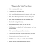 Things to Do with Your Story