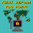 Think Before You Post (Internet Safety)