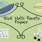 Think Math: Planets &amp; Space