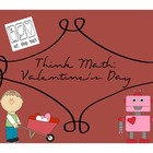 Think Math: Valentine&#039;s Day
