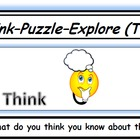 Think-Puzzle-Explore (Visible Thinking Routine)