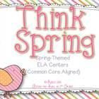 Think Spring {Common Core E/LA Literacy Centers}