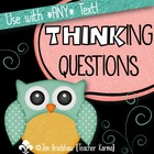 Thinking Questions to Assess Comprehension, Metacognition,
