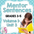 Third 10 Weeks: Mentor Sentence Unit