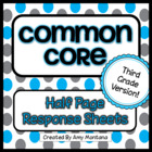 Third Grade Common Core Half Page Response Sheets for Reading
