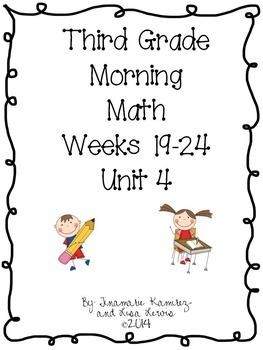Third Grade Daily Morning Math Unit 4 (Fourth 6 Weeks)