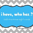 Third Grade Dolch Sight Word Game - I Have, Who Has - CHEVRON!
