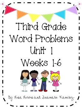 Third Grade Problem Solving Unit 1 Weeks 1-6