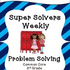 Third Grade Weekly Problem Solving: Common Core