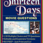 Thirteen Days (Movie) -  138 Questions! - Examview and Wor