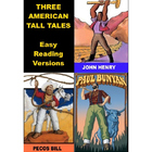 Three American Tall Tales - Easy Reading Versions
