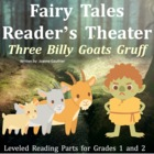Three Billy Goats Gruff: Reader's Theatre for Grades 1 and 2
