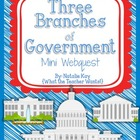 Three Branches of Government - Mini Webquest