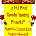 Three Fall First Grade Common Core Writing Prompts INCLUDE