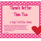 Three is Better Then Two:  A 3-Digit Addition Game