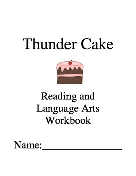 Thunder Cake ~ Patricia Polacco ~ Language Arts Workbook ~