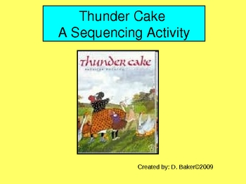 Thundercake Sequencing Activity Houghton Mifflin Series