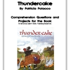 &quot;Thundercake&quot;, by P. Polacco, Questions and Projects