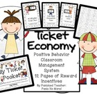 Ticket Economy System: Positive Behavior Management
