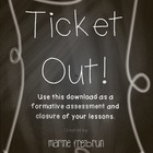 Ticket Out: Formative Assessment