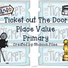 Math Ticket Out The Door - Place Value Primary