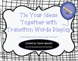 Tie Your Ideas Together with Transition Words Display