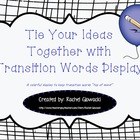 Tie Your Ideas Together with Transition Words Display Poster