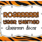 Tiger Theme Classroom Decor
