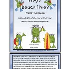 Time: Froggy&#039;s Beach Time ( Hour and Half Hour)
