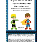 Time: Hour and Half Hour Super Heros