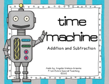 Time Machine Addition and Subtraction