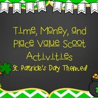 Time, Money, and Place Value Scoot Activities (St. Patrick