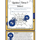 Time Spider's Sticky Web Time (Quarter Till and Quarter Pa