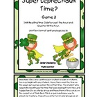 Time: Super Leprechaun Saves Time! (Qtr Till and Qtr Past