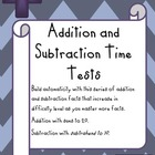 Time Tests for Addition and Subtraction