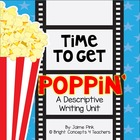 Time To Get Poppin&#039; with Descriptive Writing and the Five Senses