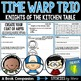 Time Warp Trio: Knights of the Kitchen Table Book Questions