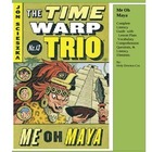 Time Wrap Trio Me Oh Maya Complete Literacy Guide