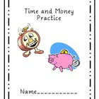 Time and Money Practice