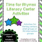 Time for Rhymes Literacy Center Activities