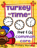 """Thanksgiving, Math """"Time"""" Print & Go! Differentiated"""