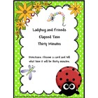 Time:Elapsed Time 30 Minutes Ladybug and Friends
